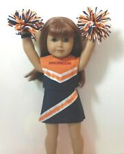 "Doll Clothes fits 18"" American Girl Doll Denver Broncos Cheerleader outfit poms"
