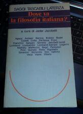 Dove va la filosofia italiana?-jader jacobelli-laterza 1986