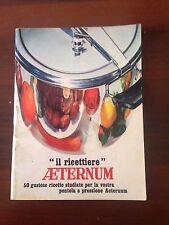 D30> Il Ricettiere Aeternum pentola a pressione - primi anni '70