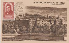 CARTE 1948 CHATEAU SEDAN VIGNETTE RATTACHEMENT TRICENTENAIRE LEDRU ROLLIN 796