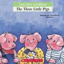 Bilingual Tales: Los tres cerditos / The Three Little Pigs (Spanish Edition)