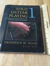 Solo Guitar Playing 1 Frederick M. Noad Third Edition 1994