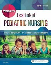 Wong's Essentials of Pediatric Nursing by Cheryl C. Rodgers, David Wilson and M…