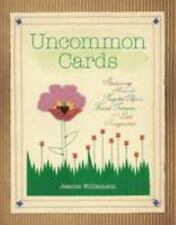 Uncommon Cards : Stationery Made with Found Treasures, Recycled Objects, and a L