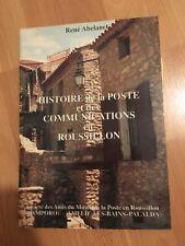 Livre Timbres Histoire Poste Communications Roussillons ABELANET