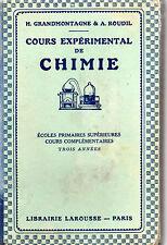 COURS EXPERIMENTAL DE CHIMIE, par GRANDMONTAGNE et ROUDIL, Librairie LAROUSSE