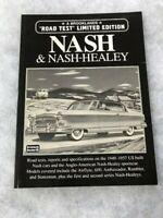 1949-57 Road Test Limited Edition Nash & Nash Healey Book.