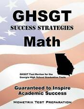 GHSGT Success Strategies Math Study Guide: GHSGT Test Review for the Georgia Hig