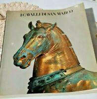 AA. VV. I cavalli di San Marco. Olivetti, 1981.