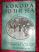 KOKODA TO THE SEA - History of 1942 Campaign - Lt. COL Frank Sublet, DSO, MC