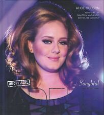 Adele Songbird Hardcover Book by Alice Hudson Beautiful Photos Clean Copy!