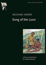 Little Sister's Classics: Song of the Loon by Richard Amory (2005, Paperback)