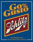 Schlitz Go Gusto Beer Logo Retro Dive Bar Pub Man Cave Wall Décor Metal Tin Sign