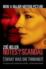 Notes on a Scandal : What Was She Thinking? by Zoë Heller (2006, Paperback, Movi