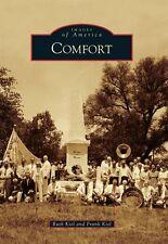 Comfort [Images of America] [TX] [Arcadia Publishing]