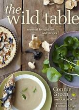 NEW - The Wild Table: Seasonal Foraged Food and Recipes