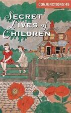 Conjunctions: 45, Secret Lives Of Children