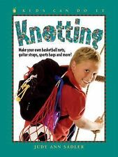 Knotting: Make Your Own Basketball Nets, Guitar Straps, Sports Bags-ExLibrary