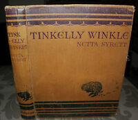 *Tinkelly Winkle - Netta Syrett, 1923 1ST Edition, J. LANE & BODLEY, illustrated