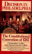 Decision in Philadelphia: The Constitutional Conve