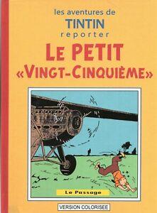 PASTICHE Tintin - Le Petit Vingt-Cinquième. Album cartonné 26 pages COULEURS