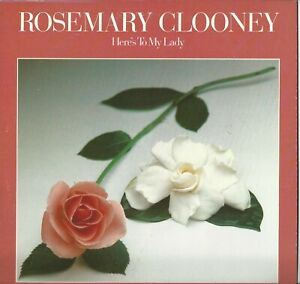Rosemary Clooney : Here's to my Lady  : 33 RPM LP 1979