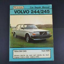 VOLVO 244,245,DL,GL,GLT,E,DLE,GLE,SALOON,ESTATE AUTODATA MANUAL 1974-1981
