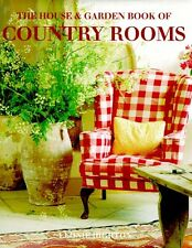 The House & Garden Book of Country Rooms (House &