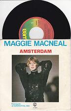 DISCHI 45 GIRI - MAGGIE MACNEAL - AMSTERDAM / TAKE IT EASY