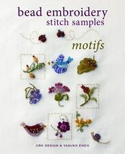 BEAD EMBROIDERY STITCH SAMPLES - ENDO, YASUKO/ CRK DESIGN (COR) - NEW PAPERBACK
