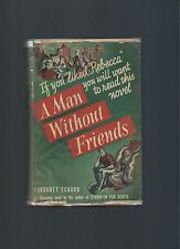A Man Without Friends Maragert Echard First Edition First Printing Scarce