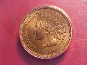 1859 Indian cent   NICE  HIGH GRADE - Certified by ANACS -
