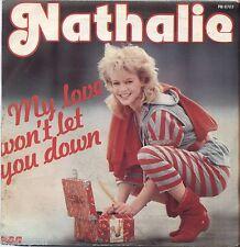 "NATHALIE - My love won't let you down - VINYL 7"" 45 LP ITALY 1983 NEAR MINT /VG+"
