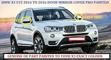 BMW X3 F25  Wing Mirror Cover R/H OR L/H PAINTED ANY BMW COLOUR 2014-2016