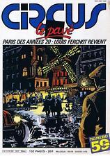 CIRCUS N° 59 PARIS DES ANNEES 20 LOUIS FERCHOT REVIENT MARS 1983 BON ETAT