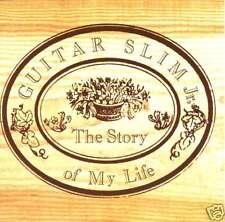 GUITAR SLIM JR. the story of my life