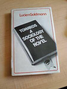 Towards a Sociology of the Novel by Goldmann, Lucien Hardback Book
