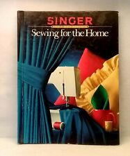 Singer Sewing Reference Library Sewing for the Home used illustrated hardcover