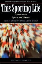 This Sporting Life: Poems About Sports and Games