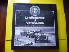Le Alfa Romeo di Vittorio Jano L. Fusi E.Ferrari G.Borgeson 1982 (FN3601)()