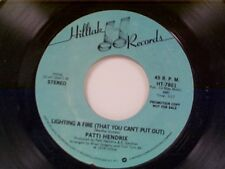 """PATTI HENDRIX """"LIGHTING A FIRE (THAT YOU CAN'T PUT OUT) / MONO"""" 45 MINT PROMO"""