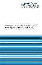 Selbstorganisation von Wissenschaft (2011, Taschenbuch)