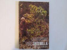 Caretaking the Wild Sinsemilla, Signed, Author & Artist, Marijuana, Cannabis