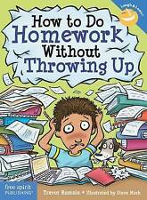 How to Do Homework Without Throwing Up by Trevor Romain (Paperback, 2017)