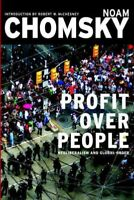 Profit over People : Neoliberalism and Global Order, Paperback by Chomsky, No...
