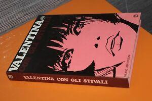 (208B) Valentina Con gli stivali / Guido Crepax / Milano libri edizioni
