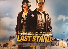 THE LAST STAND 2013 CINEMA QUAD POSTER ARNOLD SCHWARZENEGGER JOHNNY KNOXVILLE