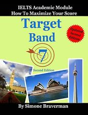 Target Band 7: IELTS Academic Module - How to Maximize Your Score (second editio