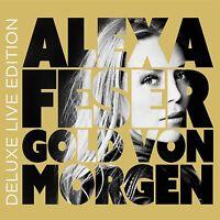 ALEXA FESER - GOLD VON MORGEN (DELUXE LIVE EDITION) 2 CD NEU