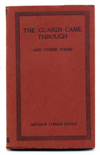 Arthur Conan DOYLE The GUARDS CAME THROUGH AND OTHER POEMS 1919 1st Canadian
